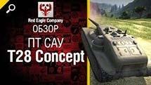 ПТ САУ Т28 Concept - Обзор от Red Eagle Company
